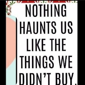Nothing Haunts Us Like The Things We Didn't But!